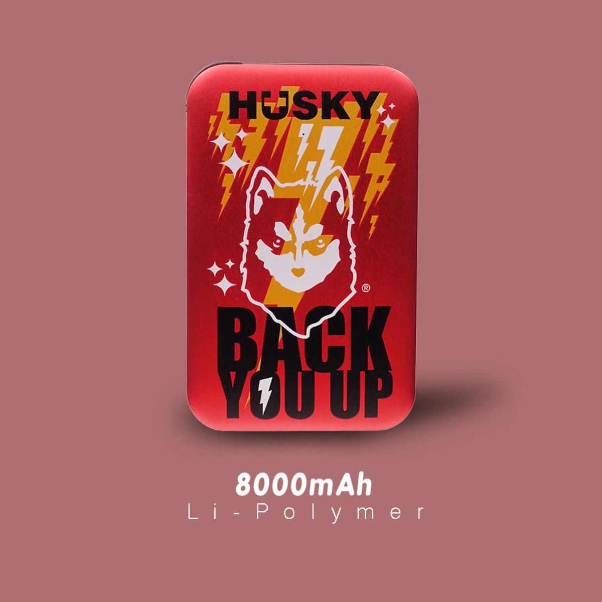 Husky x 3. Back you up / 8000mAh Power Bank