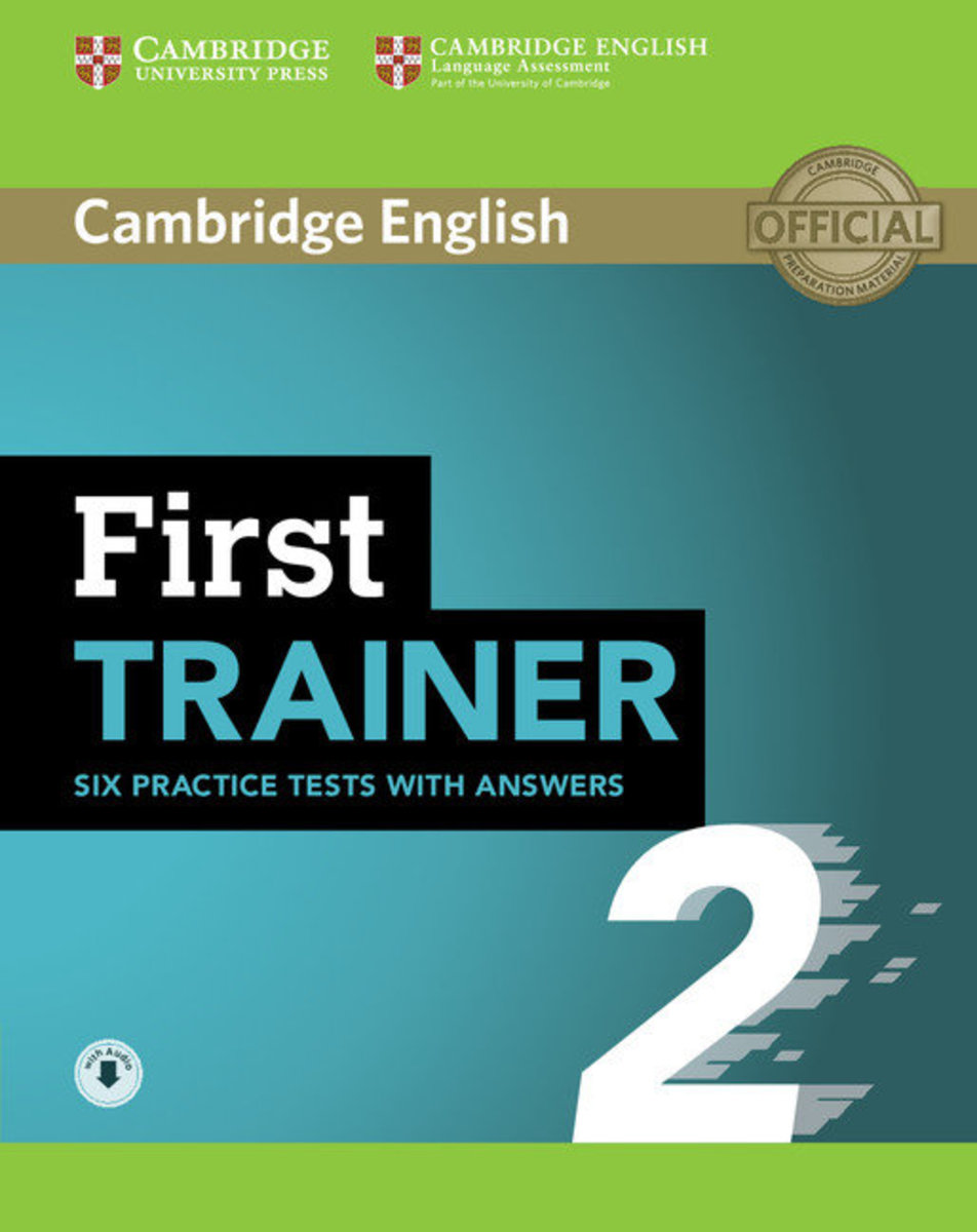 First Trainer 2 Six Practice Tests with answers with Audio
