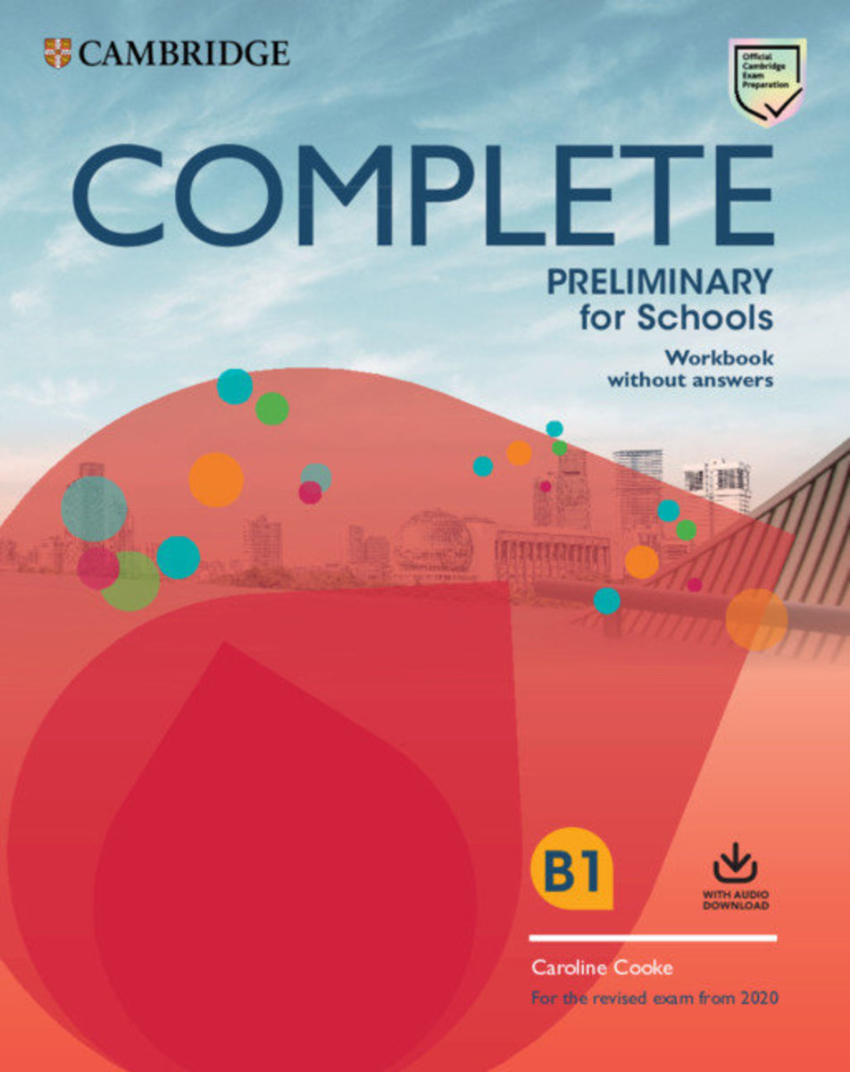Complete Preliminary for Schools Student's Book without Answers with Online Practice and Workbook without Answers with Audio Download: For the Revised Exam from 2020