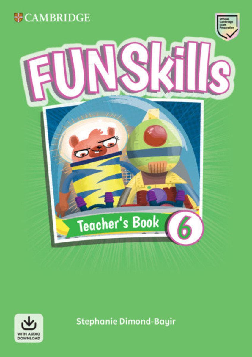 Fun Skills Teacher's Book with Audio Download [ Level 6 ]