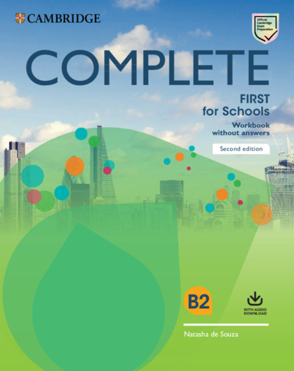 Complete First for Schools Second edition Workbook without answers with Audio Download