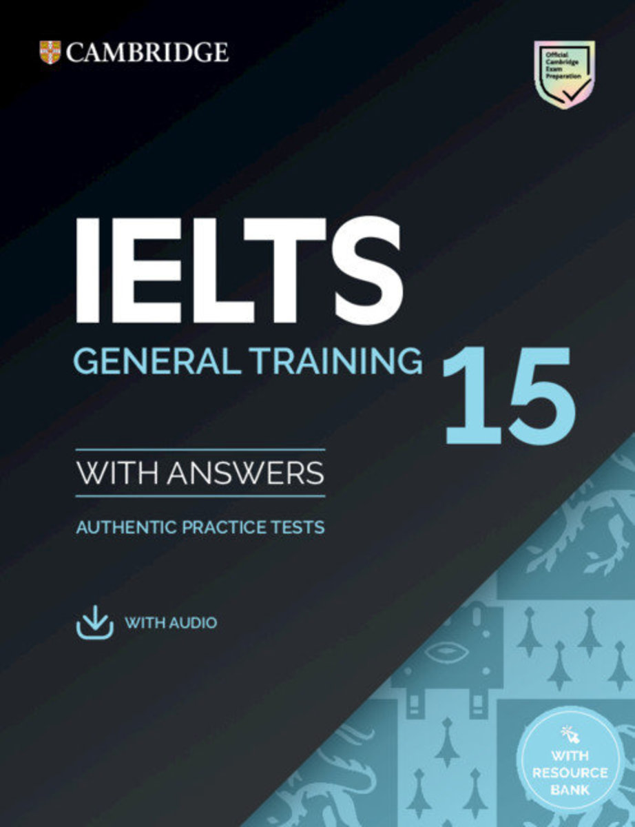 IELTS 15 General Training Student's Book with answers with Audio