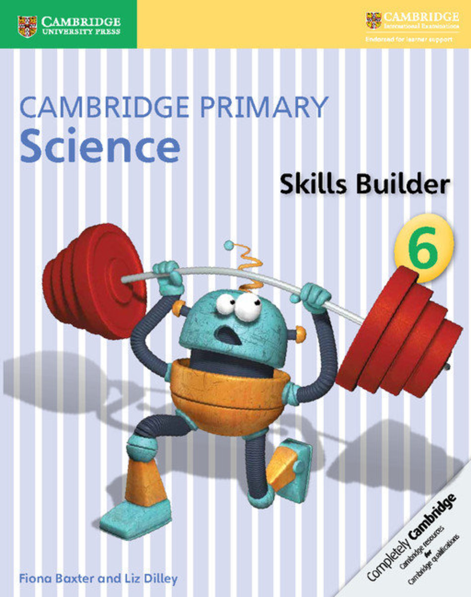 Cambridge Primary Science Skills Builder Activity Book 6