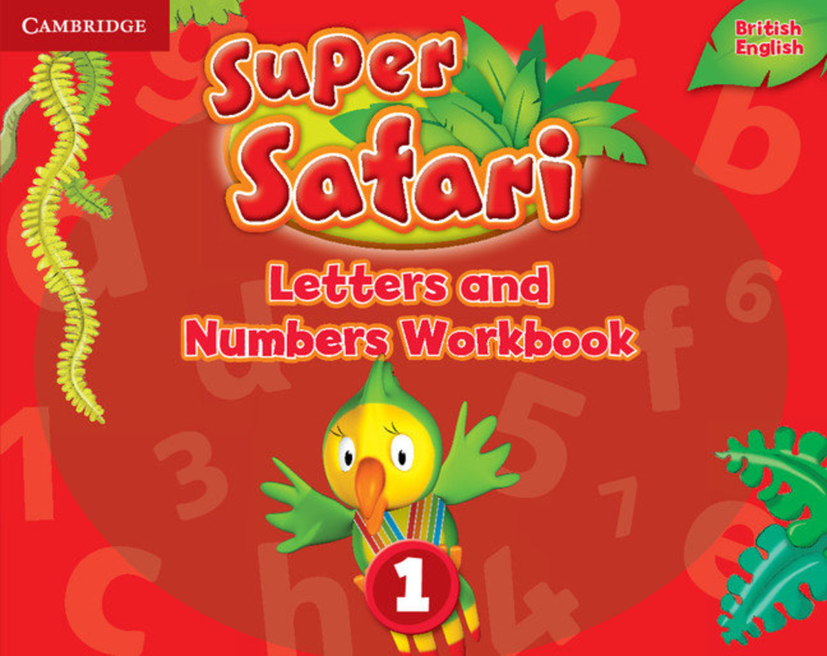 Super Safari Letters and Numbers Workbook [ Level 1 ]