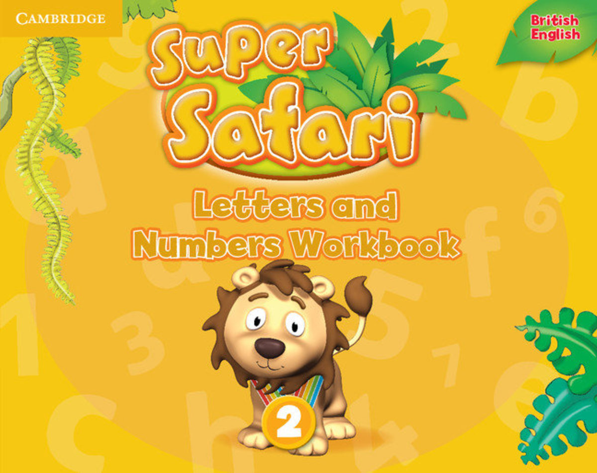 Super Safari Letters and Numbers Workbook [ Level 2 ]