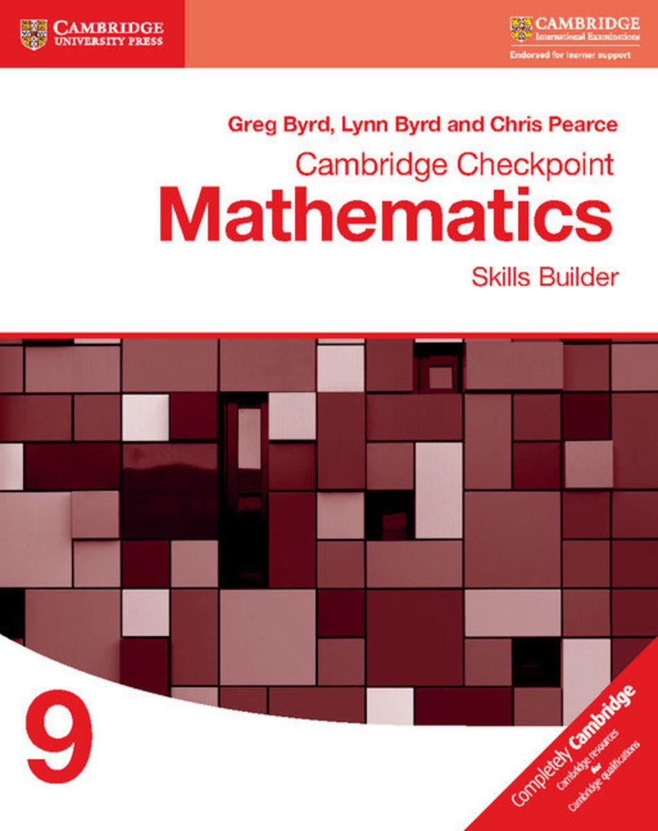 Cambridge Checkpoint Mathematics Skills Builder 9