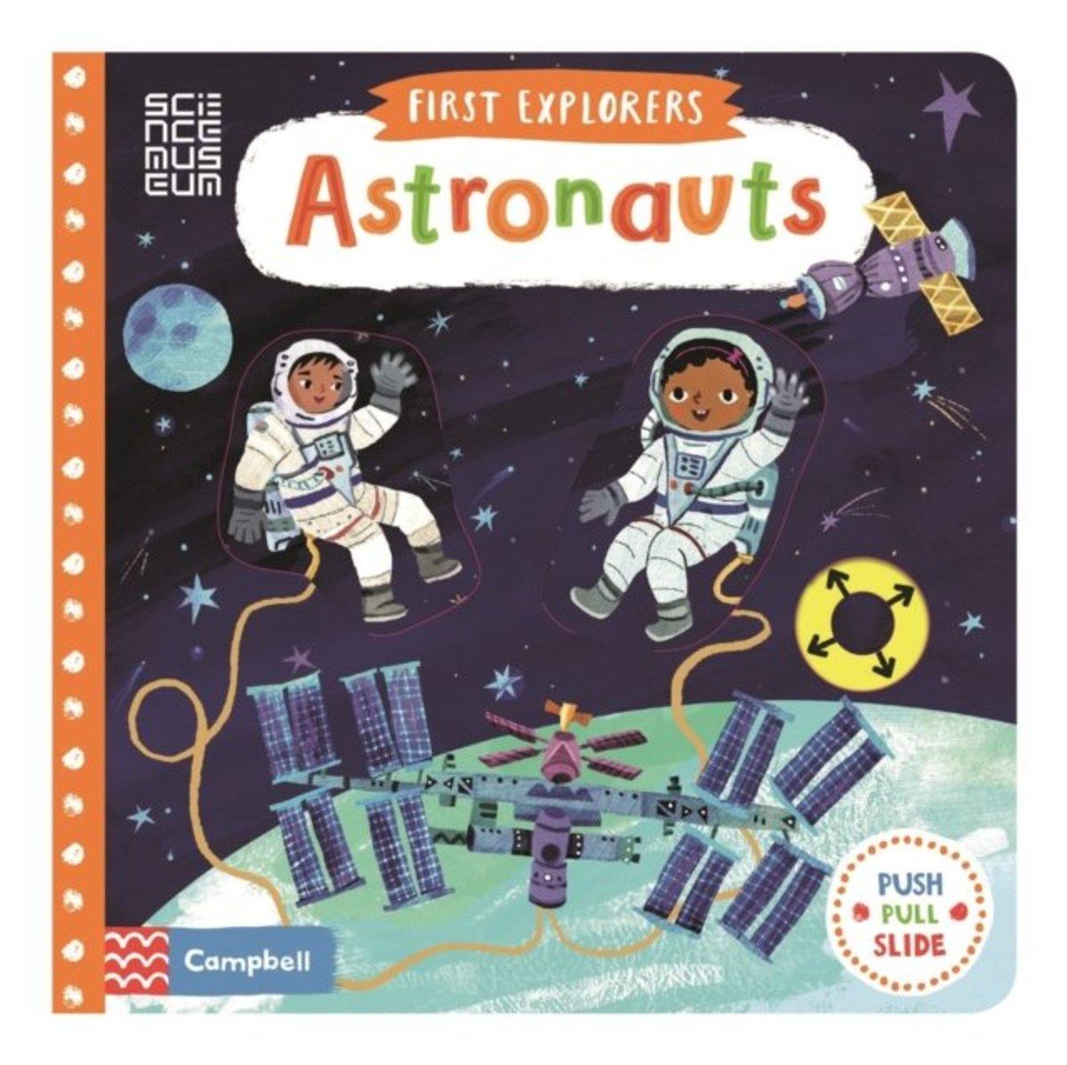 First Explorers: Astronauts