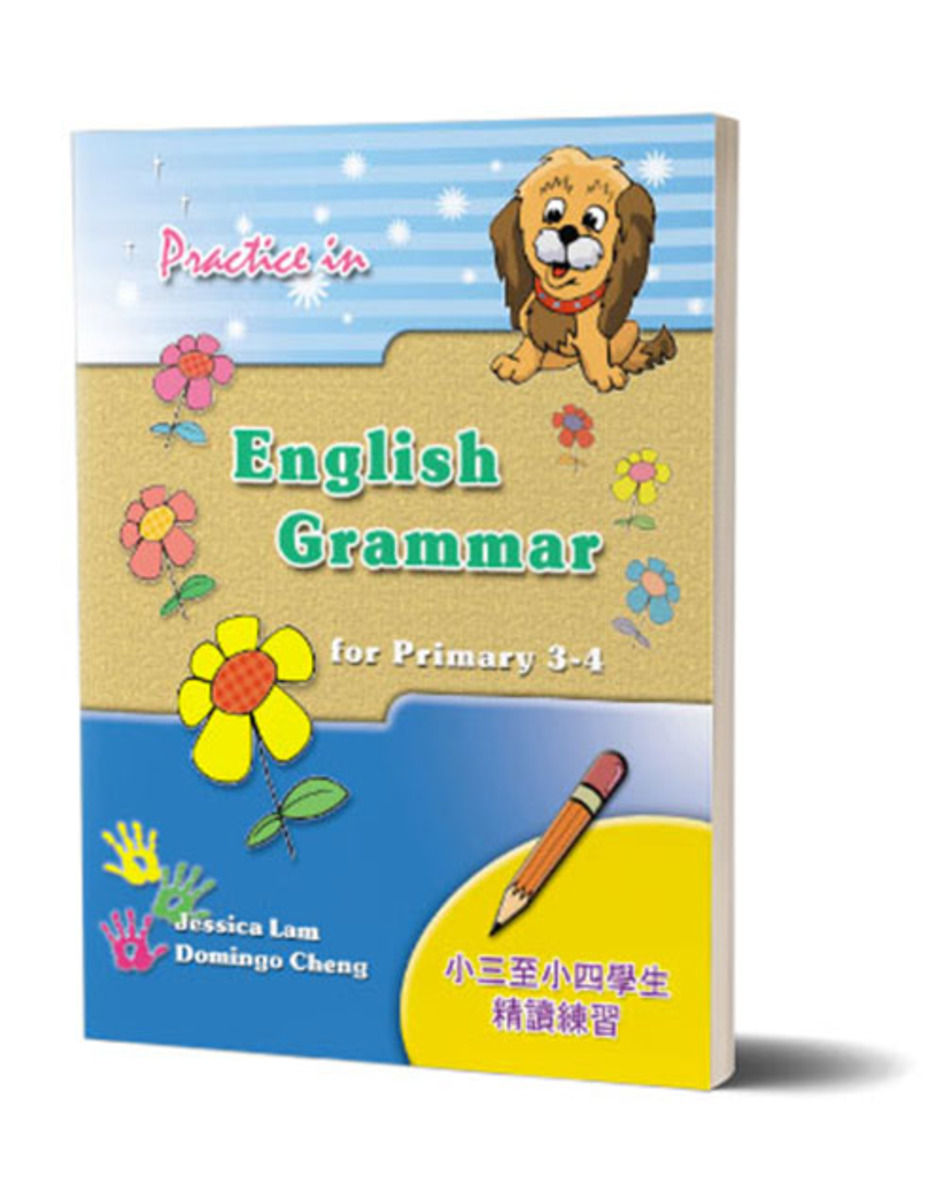 Practice in English Grammar for P3 - 4