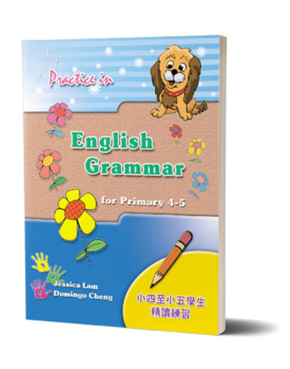 Practice in English Grammar for P4 - 5