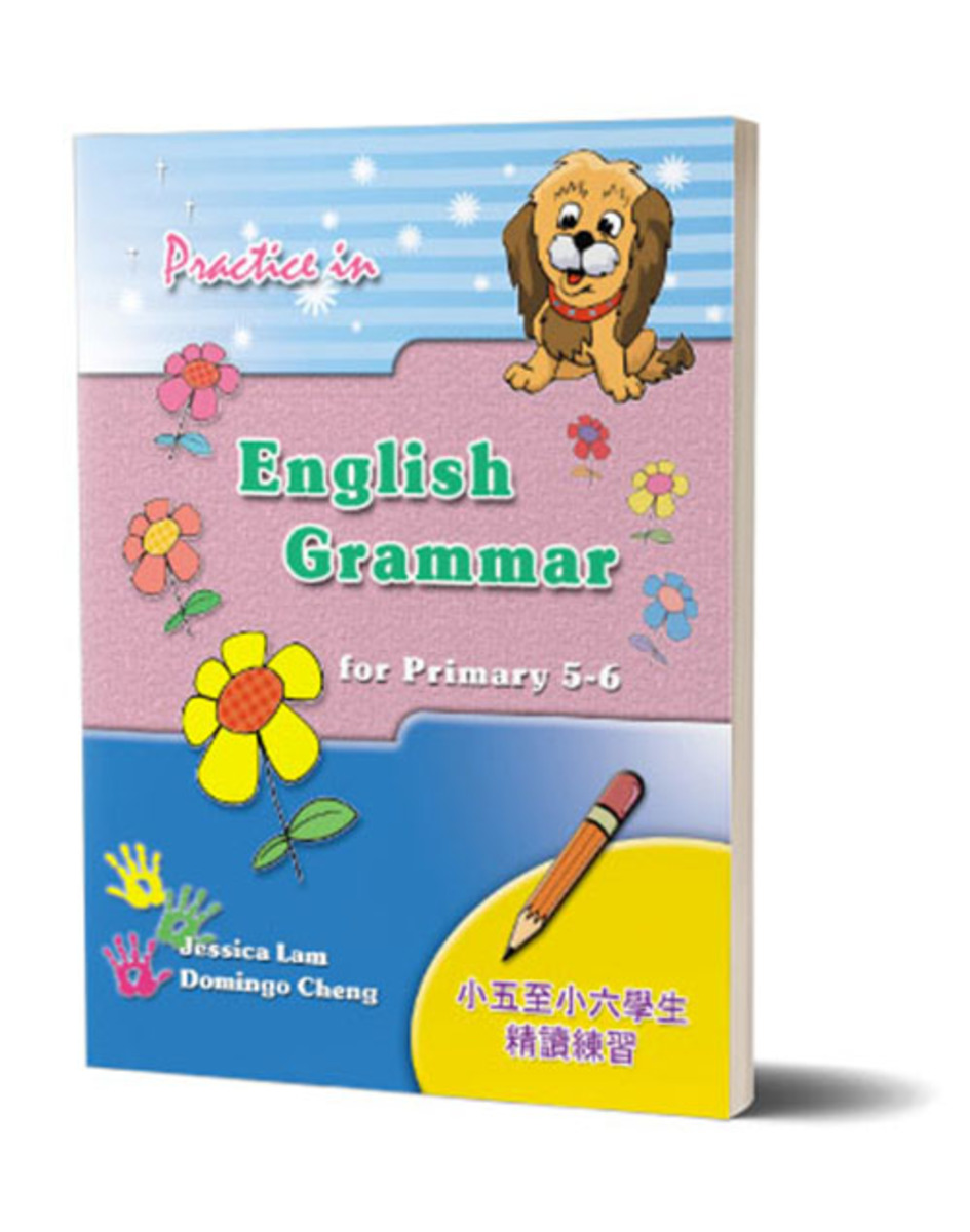 Practice in English Grammar for P5 - 6