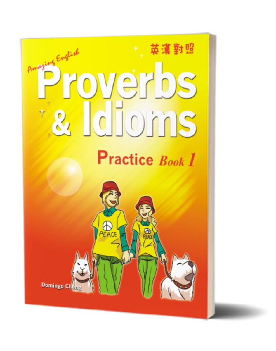 Amazing English Proverbs & Idioms - Practice Book 1