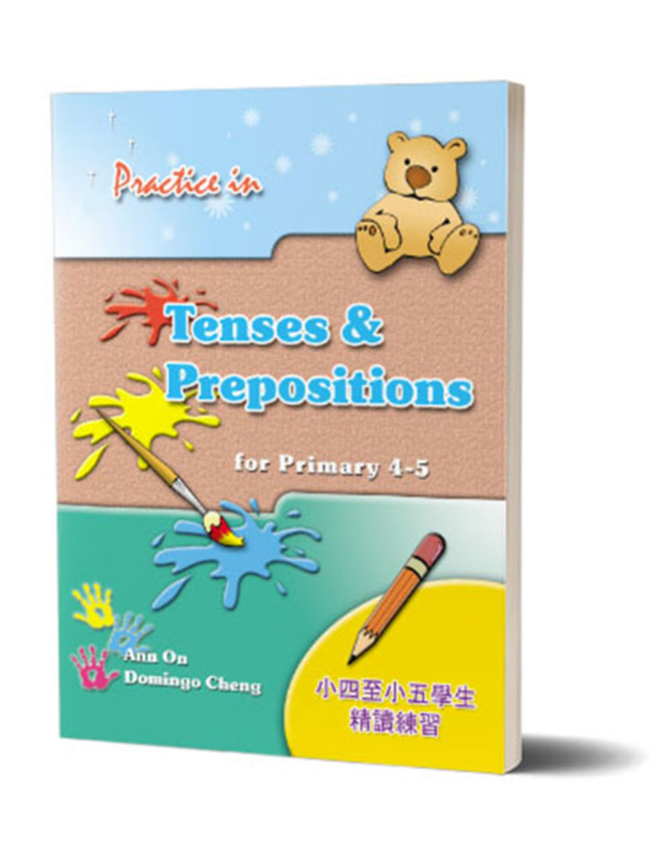 Practice in Tenses & Prepositions for P4 - 5
