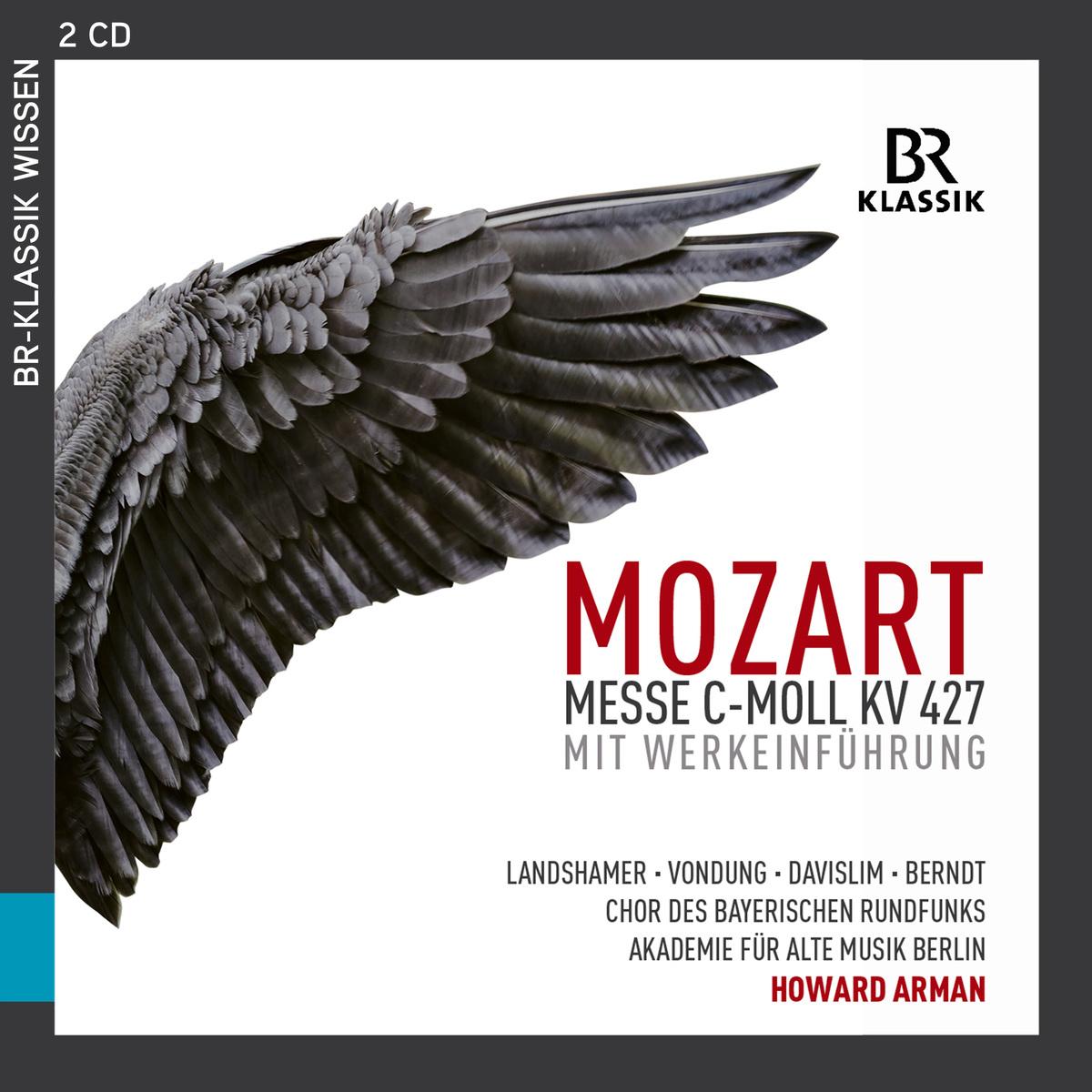 """Mozart: Messe in C-Moll, K. 427 """"Große Messe"""" (Mit Werkeinführung) [Live] - Arman, Howard; Chor des"""