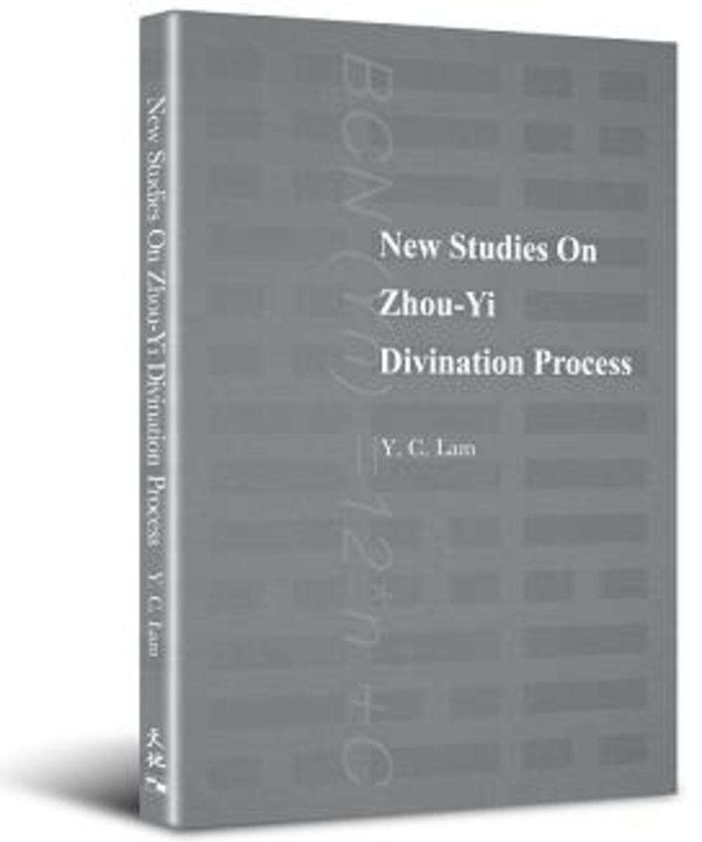 New Studies On Zhou-Yi Divination Process | Y. C. Lam