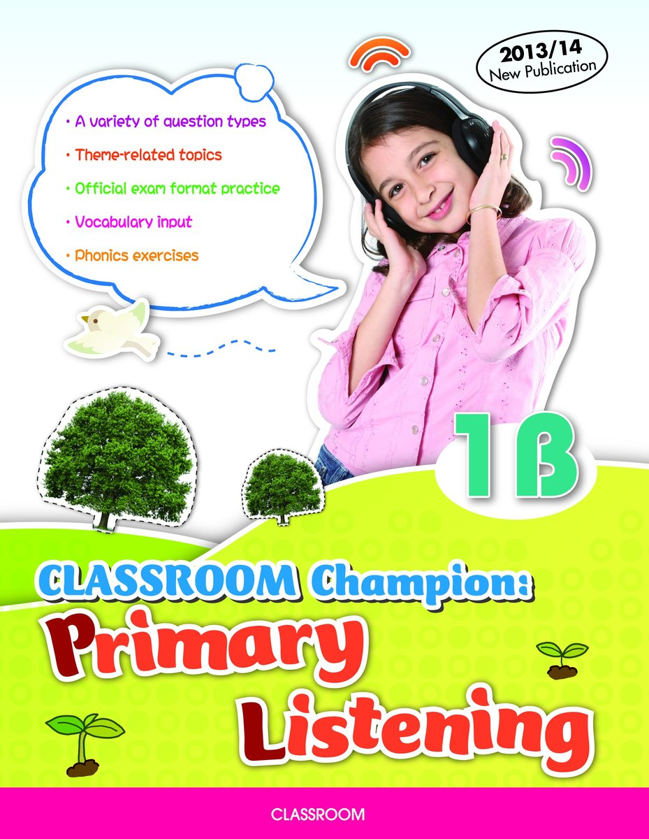 CLASSROOM Champion: Primary Listening 1B