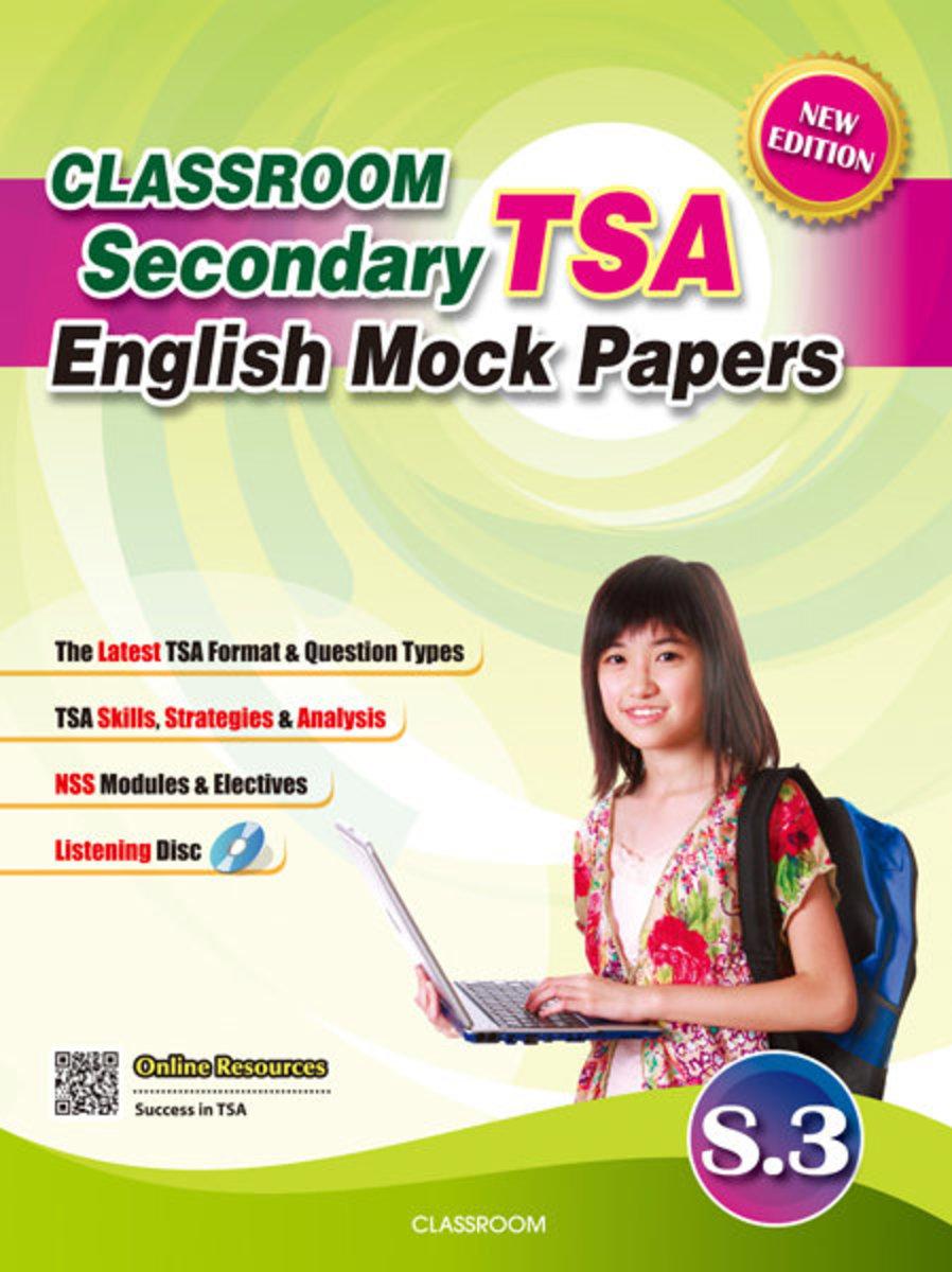 CLASSROOM-Secondary TSA English Mock Papers (New Ed.) S.3