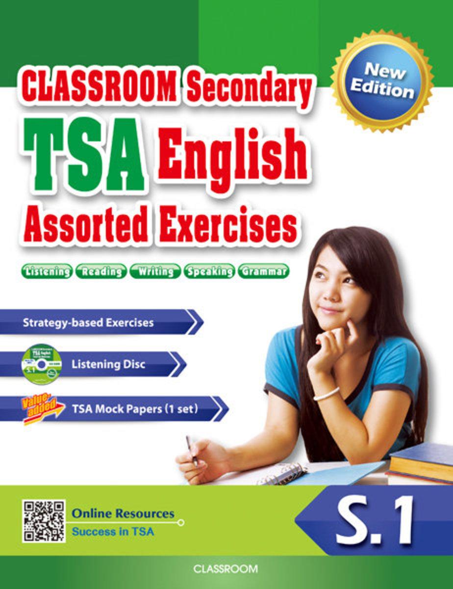 CLASSROOM Secondary TSA English Assorted Exercises(New Edition) S.1