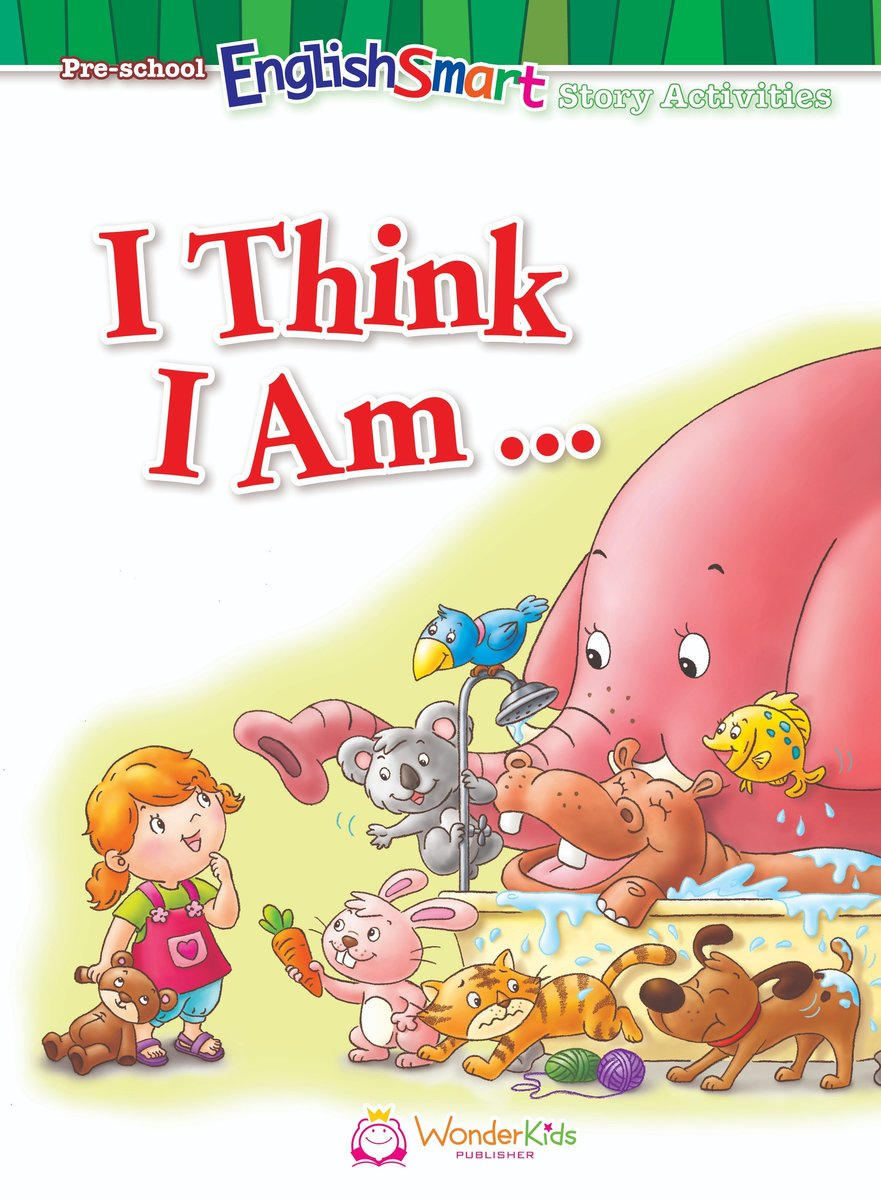 Pre-school EnglishSmart Story Activities 'I Think I am...'