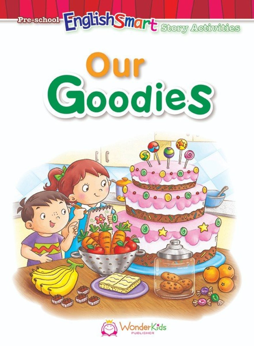 Pre-school EnglishSmart Story Activities 'Our Goodies'