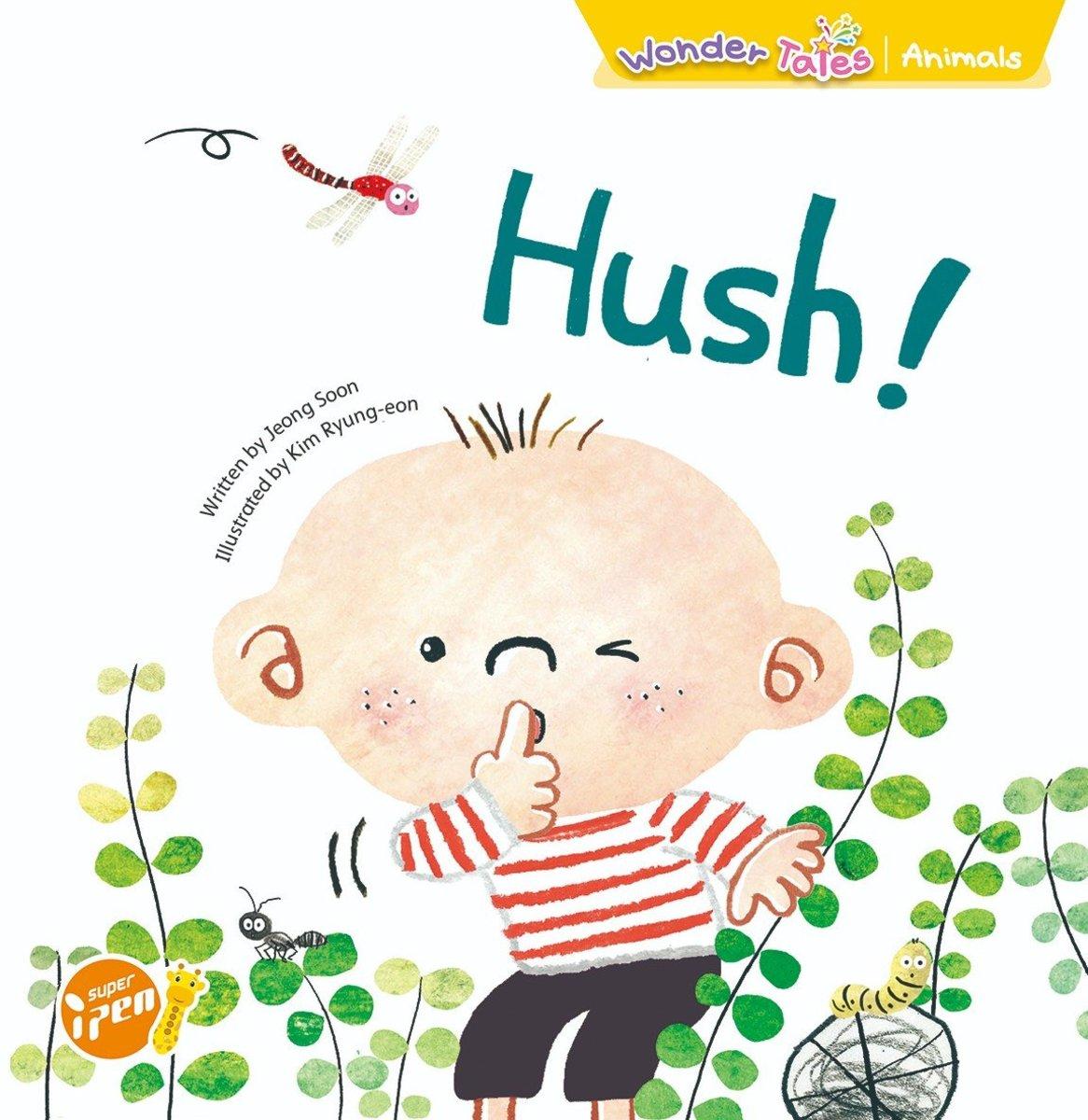 Wonder Tales 英文繪本 (K2)—Hush!