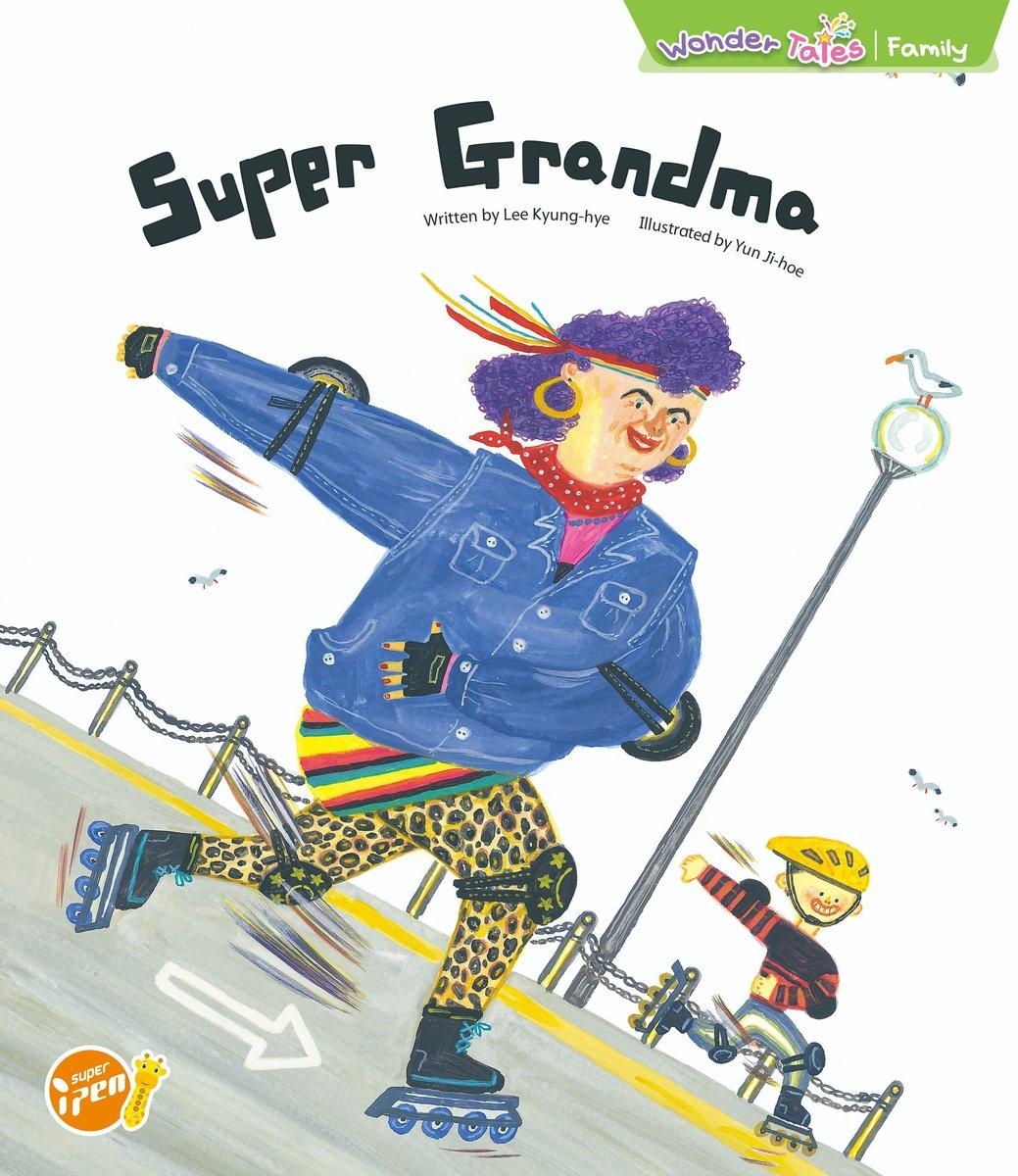 Wonder Tales 英文繪本  (K3)—Super Grandma