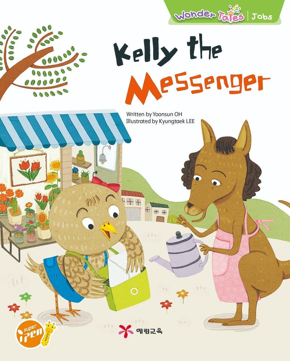 Wonder Tales 英文繪本  (K3)—Kelly the messenger