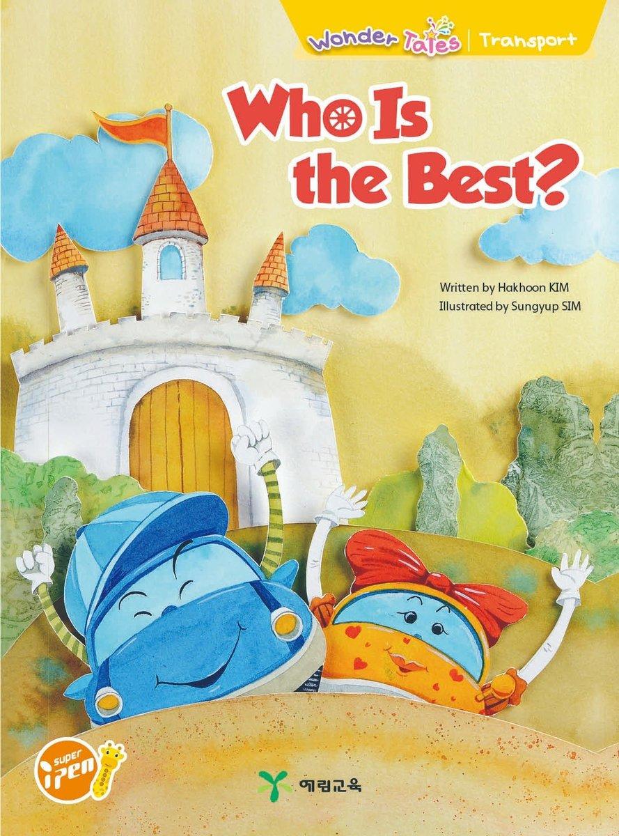 Wonder Tales 英文繪本 (K2)—Who is the Best?