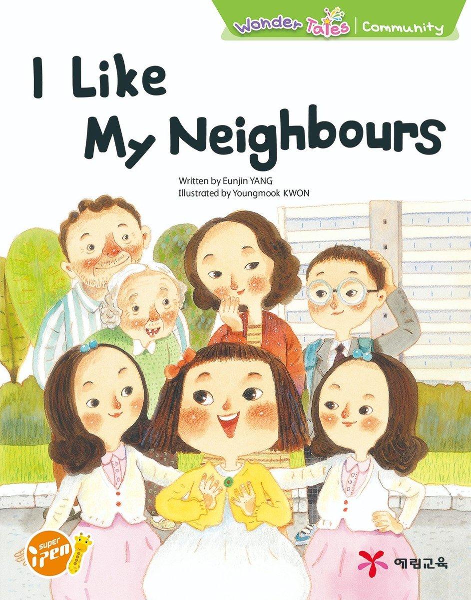 Wonder Tales 英文繪本  (K3)—I like my neighbours