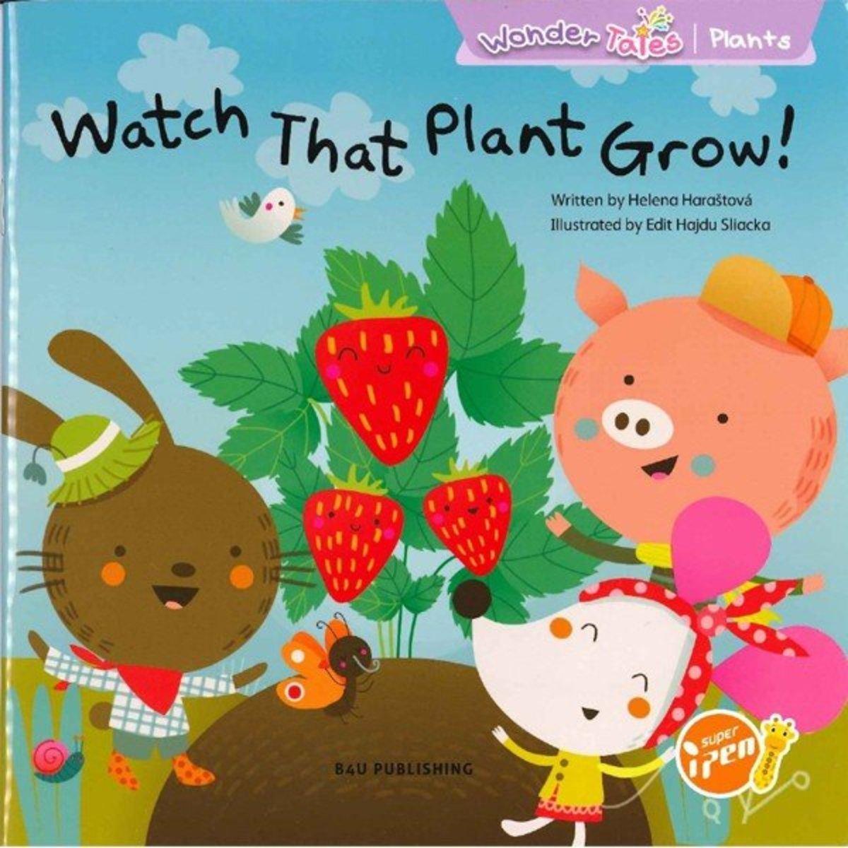 Wonder Tales 英文繪本 (K1)—Watch That Plant Grow! (Non-fiction)