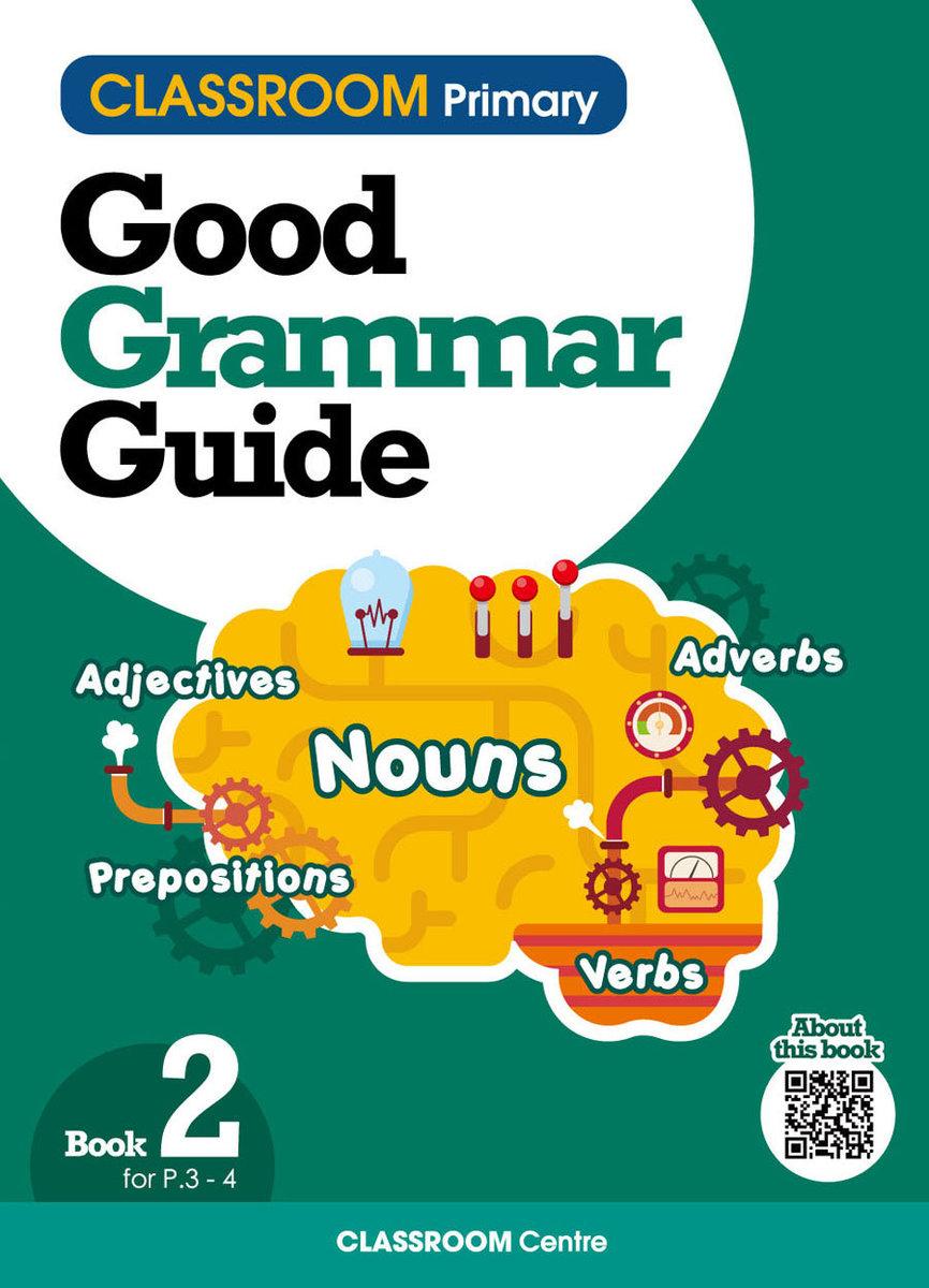 CLASSROOM Primary Good Grammar Guide Book2