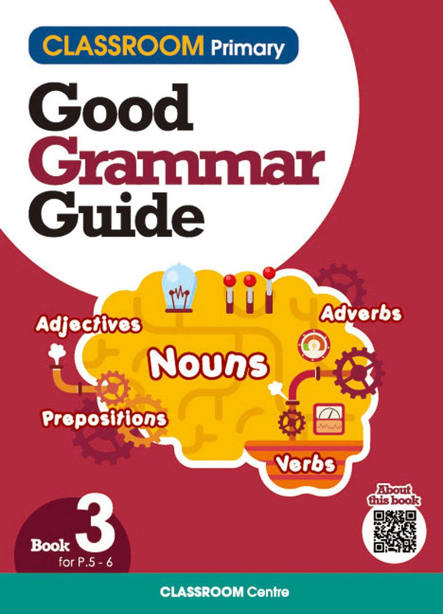 CLASSROOM Primary Good Grammar Guide Book3